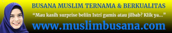 Busana Muslim Berkualitas