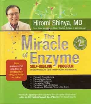 The Miracle of Enzyme - Self-Healing Program Hiromi Shinya, MD